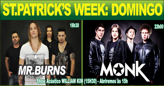 Republic Pub recebe William Kin e bandas Mr. Burns e Monk - ST. Patrick Week