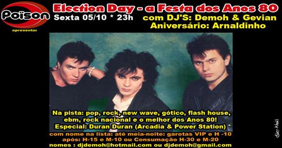 Festa Election Day, noite dos Anos 80 no Poïson Bar e Balada Eventos BaresSP 570x300 imagem