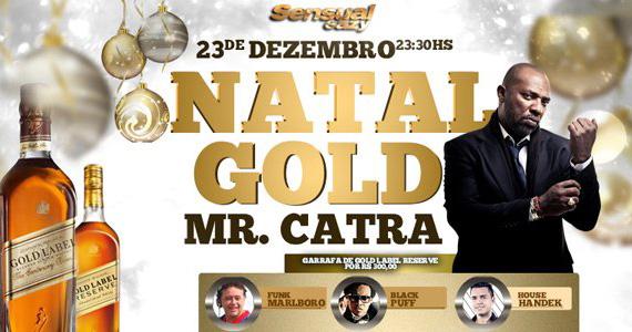 Eazy apresenta na segunda-feira a Festa Natal Gold com MR. Catra  Eventos BaresSP 570x300 imagem