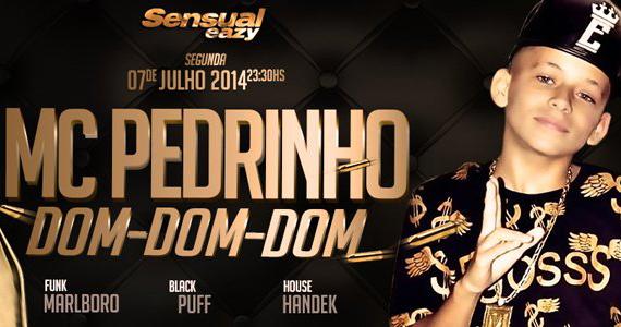 Eazy Sensual com MC Pedrinho, DJ Malboro, Puff e Handek nesta segunda Eventos BaresSP 570x300 imagem