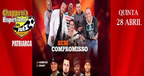 Bar Espetinho do Juiz recebe shows dos grupos Sem Compromisso e Sintonia  Eventos BaresSP 570x300 imagem
