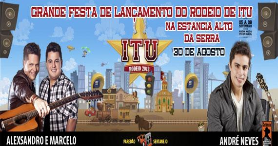 Festa de lançamento do Rodeio de Itu apresenta André Neves e a dupla Alexsandro e Marcelo Eventos BaresSP 570x300 imagem