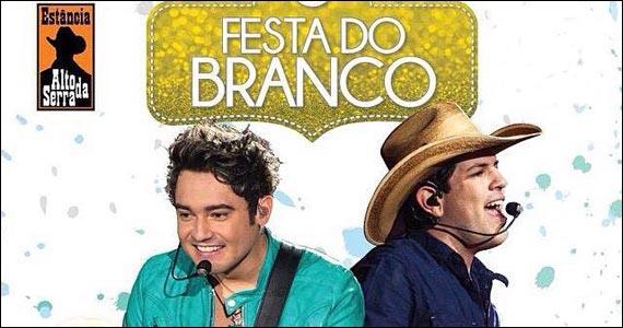 Show de Fernando & Sorocaba e convidados na Festa do Branco do Estância Alto da Serra Eventos BaresSP 570x300 imagem