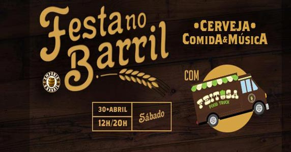 Festa no Barril tem chope artesanal e food truck no empório O Barril Eventos BaresSP 570x300 imagem