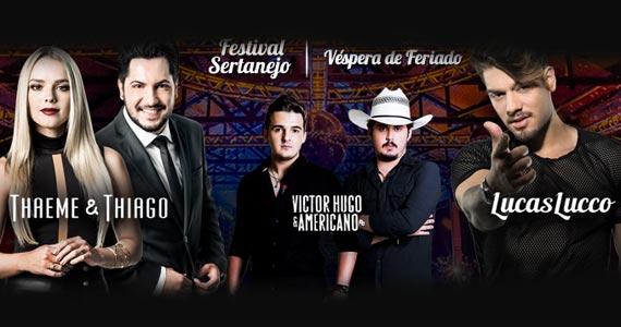 Festival Sertanejo com Thaeme & Thiago, Victor Hugo & Americano e Lucas Lucco no Villa Country Eventos BaresSP 570x300 imagem