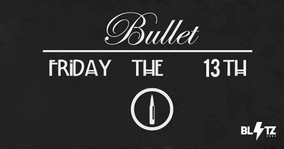 Blitz Haus realiza a festa Bullet Friday The 13Th com Line Up de Joonior Joe Eventos BaresSP 570x300 imagem