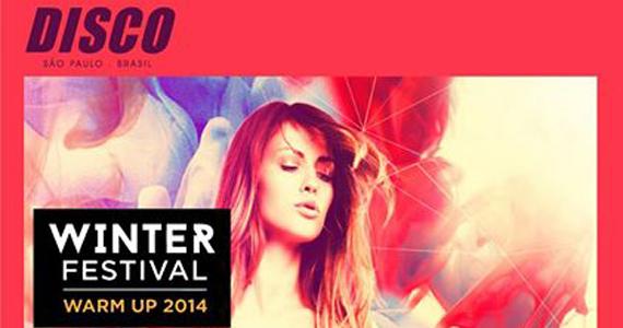 Festa Warm up Winter Festival Lou Lou Players nesta sexta na Club Disco Eventos BaresSP 570x300 imagem