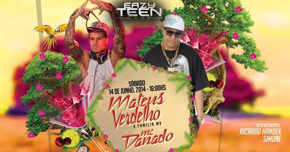 Eazy recebe as atrações Matheus Verdelho e família MV e MC Danado Eventos BaresSP 570x300 imagem