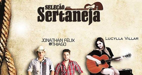Jonathan Félix & Thiago e Lucylla Villar se apresentam na seleção Sertaneja do San Diego Bar Eventos BaresSP 570x300 imagem