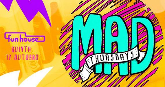 Funhouse embala a noite com a Festa Mad Thursdays Eventos BaresSP 570x300 imagem