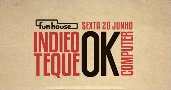Acontece na sexta-feira a Festa Indieoteque na pista da Funhouse Eventos BaresSP 570x300 imagem