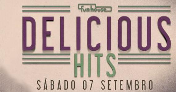 Funhouse tem festa Delicious Hits neste sábado agitando o feriado Eventos BaresSP 570x300 imagem