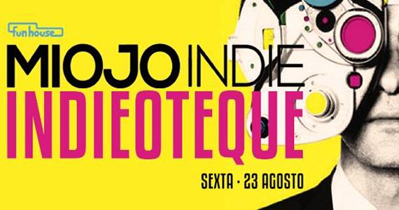 Festa Indieoteque se une a Miojo Indie e agita sexta-feira da Funhouse - Rota do Rock Eventos BaresSP 570x300 imagem