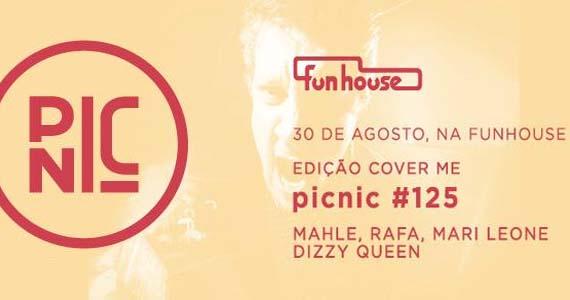 Funhouse tem festa Pic Nic com edição especial de covers nesta sexta-feira Eventos BaresSP 570x300 imagem