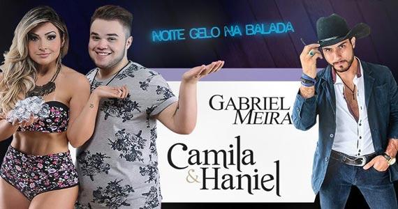Noite do Gelo Na Balada com Camila e Haniel e Gabriel Meira acontece no SP Music Hall Eventos BaresSP 570x300 imagem