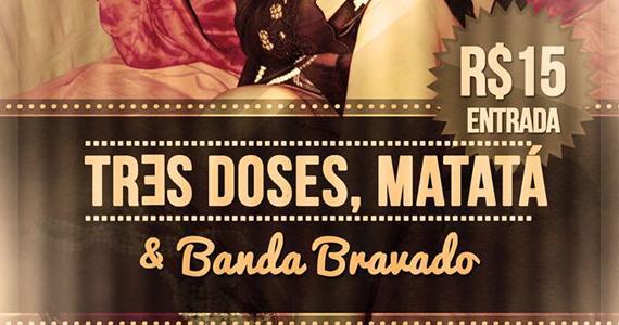 Banda Bravado, Três Doses e Matatá se apresentam no Gillans Inn Pub Eventos BaresSP 570x300 imagem