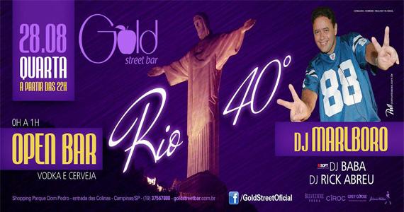 Gold Street Bar recebe festa Rio 40º com DJ Marlboro e convidados nesta quarta-feira Eventos BaresSP 570x300 imagem