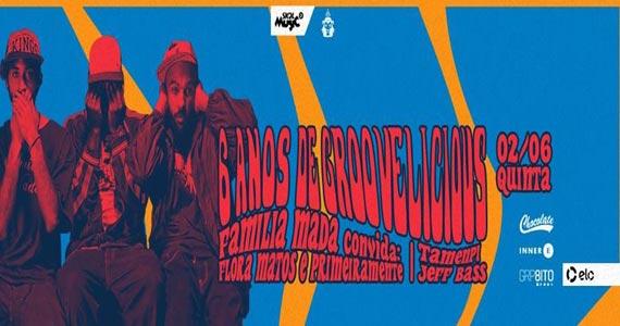 Groovelicious apresenta Família Madá, Floras Matos e Primeiramente ns Lions NightClub Eventos BaresSP 570x300 imagem