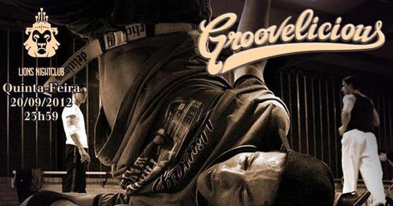 Festa Groovelicious anima o público da Lions Nightclub, nesta quinta Eventos BaresSP 570x300 imagem