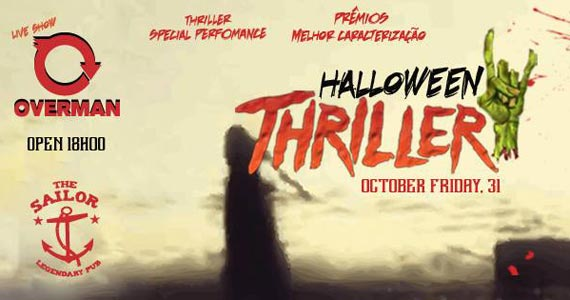 Halloween Thriller by The Sailor com Special Performance Thriller Eventos BaresSP 570x300 imagem