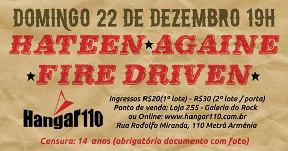 Hangar 110 apresenta último show do ano com bandas Hateen, Againe e Fire Driven neste domingo Eventos BaresSP 570x300 imagem