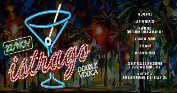 Festa Istrago recebe DJs para animar a noite de sexta-feira na Hot Hot Eventos BaresSP 570x300 imagem