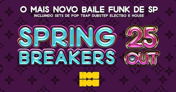 Noite do Spring Breakers com Baile Funk nesta sexta-feira na Hot Hot Eventos BaresSP 570x300 imagem