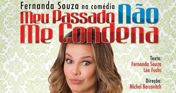 O espetáculo Meu Passado Não Me Condena com Fernanda Souza no HSBC Brasil Eventos BaresSP 570x300 imagem