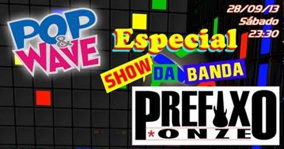 Festa Pop & Wave embala o sábado no Inferno Club com show de Prefixo Onze Eventos BaresSP 570x300 imagem