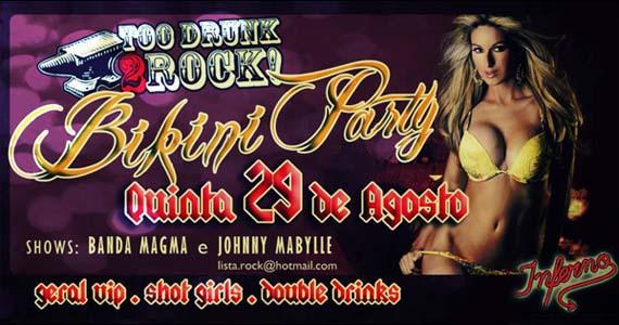Festa Too Drunk 2 Rock tem Bikini Party nesta quinta-feira no Inferno Club Eventos BaresSP 570x300 imagem