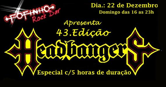 Fofinho Rock Bar apresenta a 43º Edição Heabbangers no domingo  Eventos BaresSP 570x300 imagem
