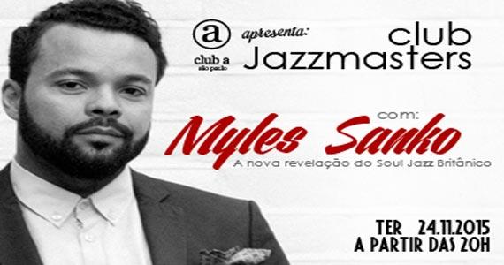 Club Jazzmasters apresenra Myles Sanko embalando o Club A Eventos BaresSP 570x300 imagem