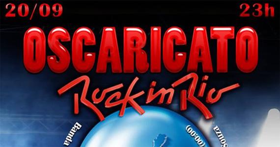 Festa Oscaricato tem especial Rock In Rio nesta sexta-feira na Kitsch Club Eventos BaresSP 570x300 imagem