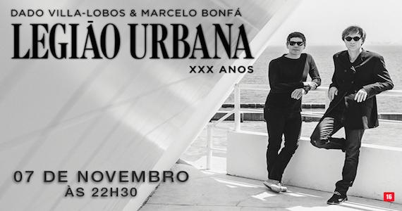 Dado Villa-Lobos e Marcelo Bonfá celebram os 30 anos da Legião Urbana em show especial no Espaço das Américas Eventos BaresSP 570x300 imagem