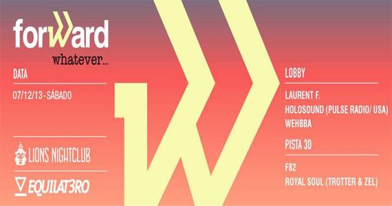Sábado tem projeto Forward Meets Whatever com DJ Laurent F. Holosound animando a noite da Lions Nightclub Eventos BaresSP 570x300 imagem