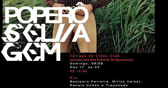 Festa Poperô Selvagem agita o domingo com DJs convidados no domingo na Lions Nightclub Eventos BaresSP 570x300 imagem