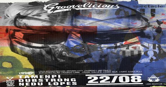 Lions Nightclub recebe festa Groovelicious com DJs convidados nesta quinta-feira Eventos BaresSP 570x300 imagem