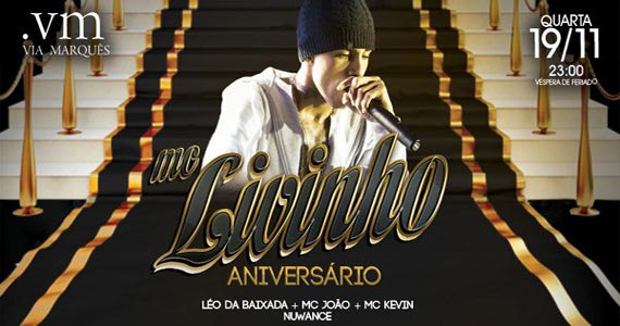 Via Marquês comemora o aniversário de MC Livinho com muitas atrações Eventos BaresSP 570x300 imagem