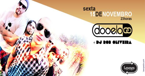 Banda Dooelo agita o feriado com muito rock na Loop Music nesta sexta-feira Eventos BaresSP 570x300 imagem