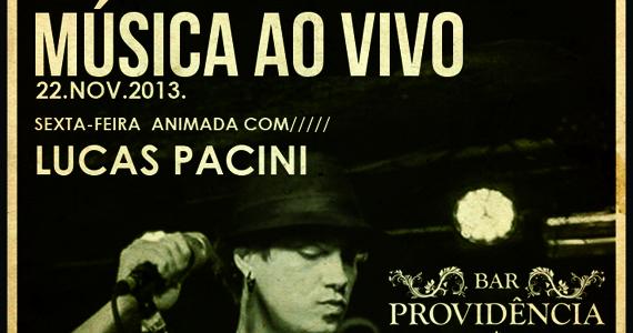 Sexta-feira animada com o cantor Lucas Pacini agitando o Bar Providência Eventos BaresSP 570x300 imagem