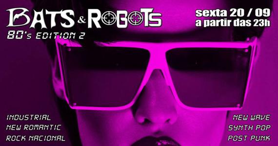 Festa Bats  & Robots agita a noite de sexta-feira com muita música no Madame - Rota do Rock Eventos BaresSP 570x300 imagem