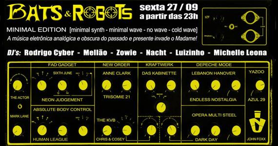 Festa Bats & Robots embala a sexta-feira no Madame com Minimal Edition Eventos BaresSP 570x300 imagem