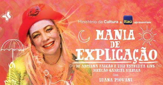 'Mania de Explicação' com Luana Piovani em cartaz no Teatro Frei Caneca Eventos BaresSP 570x300 imagem