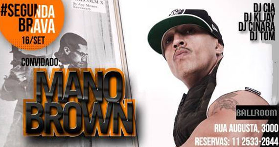 Mano Brown se apresenta no Ballroom na #SegundaBrava com DJs convidados Eventos BaresSP 570x300 imagem