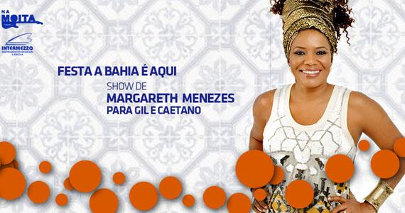 Na Mata Café apresenta Festa A Bahia é Aqui - Margareth Menezes para Gil e Caetano Eventos BaresSP 570x300 imagem