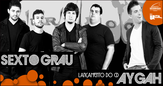Show de lançamento do CD Aygah da Banda Sexto Grau no Na Mata Café Eventos BaresSP 570x300 imagem