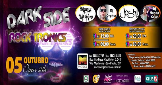 Festa Dark Side agita a noite deste sábado com DJs convidados no Matizes Bar Eventos BaresSP 570x300 imagem