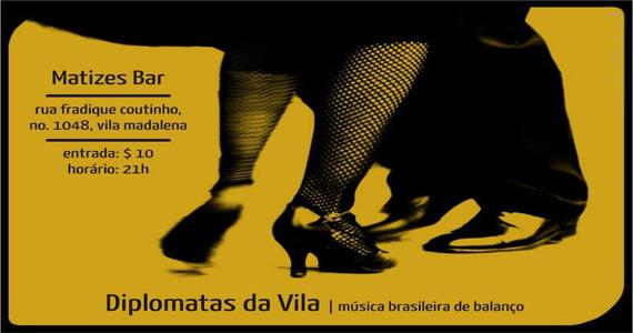Matizes Bar apresenta na quinta-feira Diplomatas da Vila  Eventos BaresSP 570x300 imagem