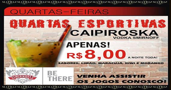 Bar Matriz oferece caipiroska com futebol nas quartas-feiras Eventos BaresSP 570x300 imagem