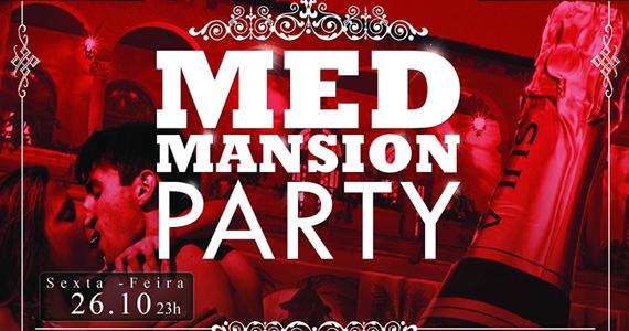 Med Mansion Party acontece na sexta-feira no Open Bar Club Eventos BaresSP 570x300 imagem